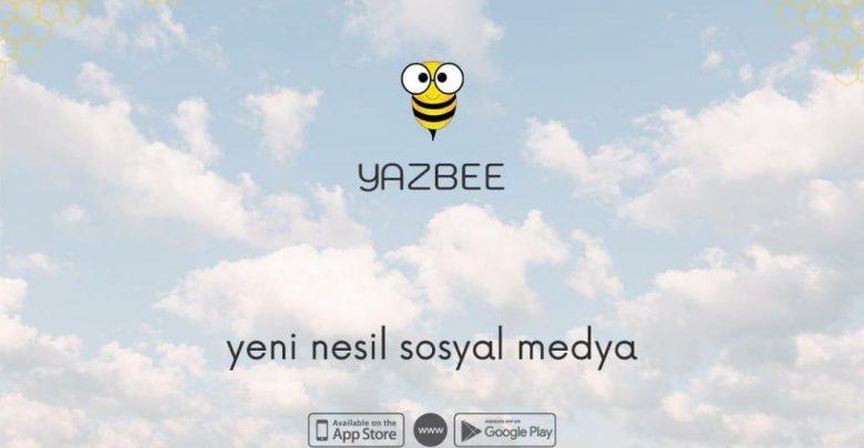 Yerli sosyal medya platformu: Yazbee!