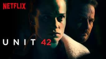 Unit 42 netflix